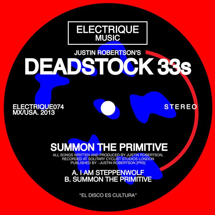 DEADSTOCK 33S, The - Summon The Primitive