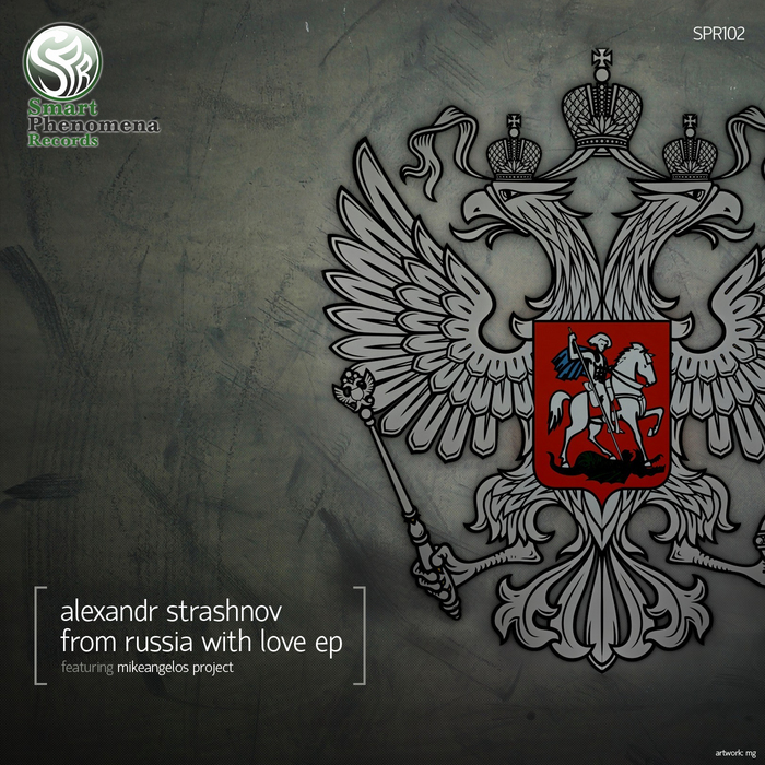 STRASHNOV, Alexandr/MIKELANGELOS PROJECT - From Russia With Love