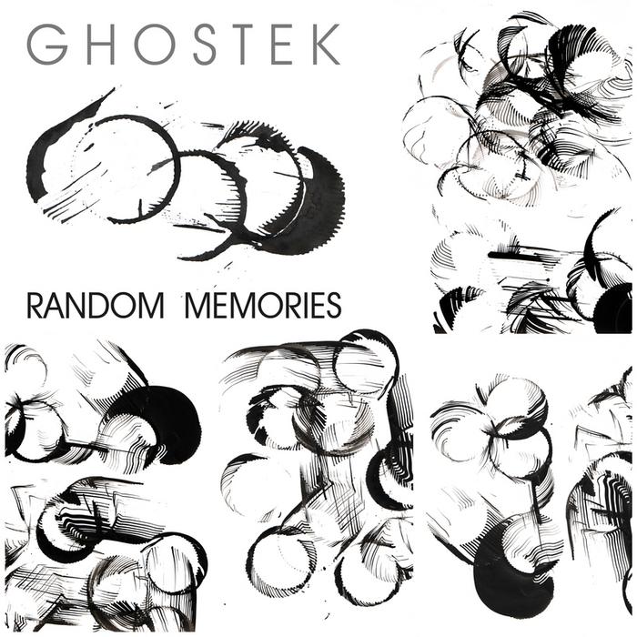 GHOSTEK - Random Memories