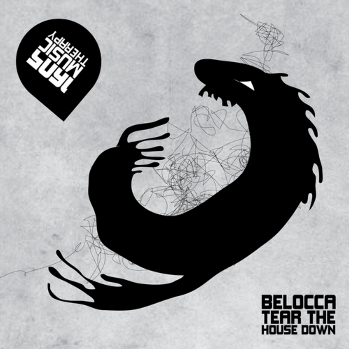 BELOCCA - Tear The House Down