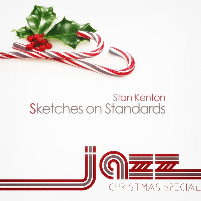 KENTON, Stan - Sketches On Standards