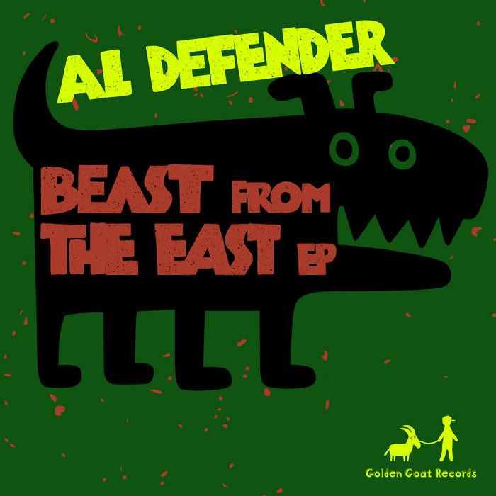 AL DEFENDER - Beast From The East EP