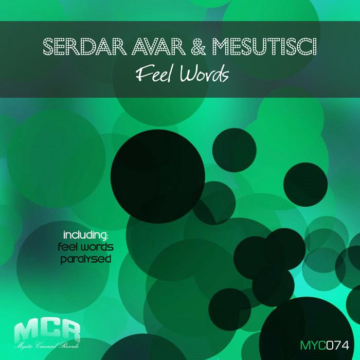 MESUTISCI/SERDAR AVAR - Feel Words