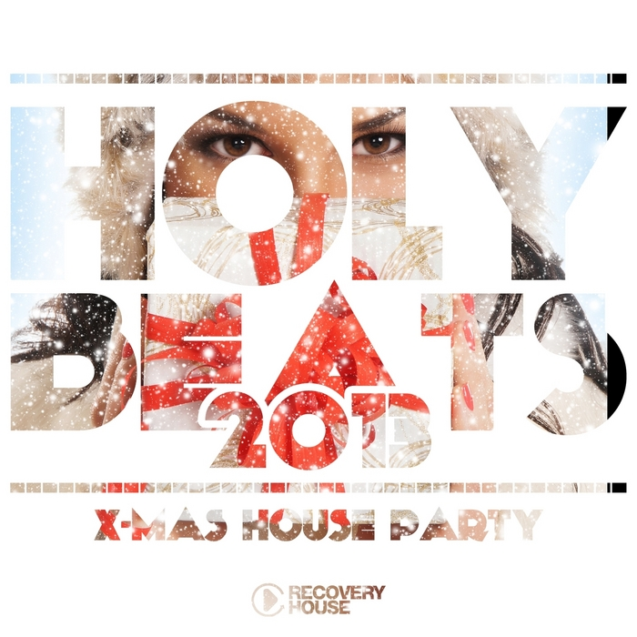 VARIOUS - Holy Beats 2013 X Mas House Party