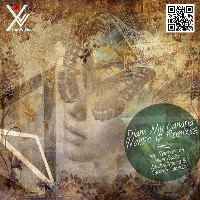 DJANE MY CANARIA - Wants It (remixes)