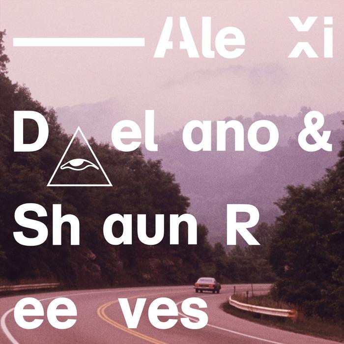DELANO, Alexi/SHAUN REEVES - The Breeze