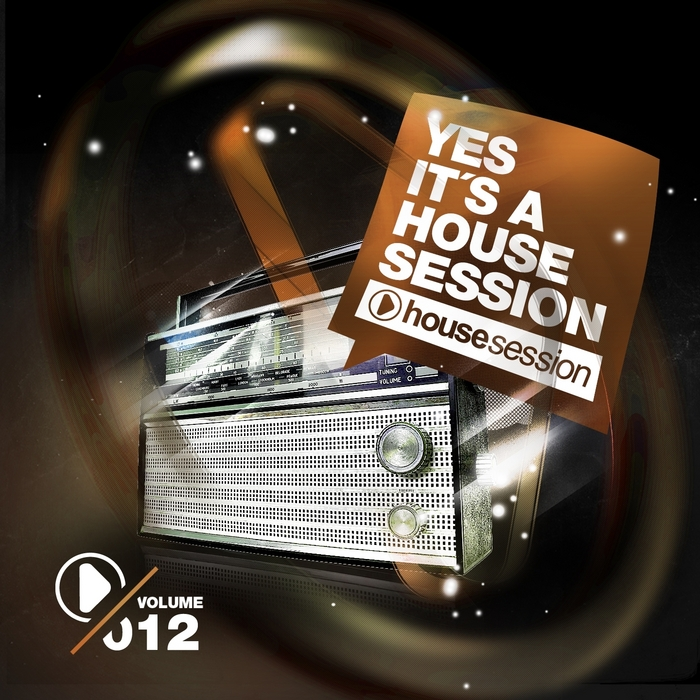 VARIOUS - Yes It's A Housesession Vol 12