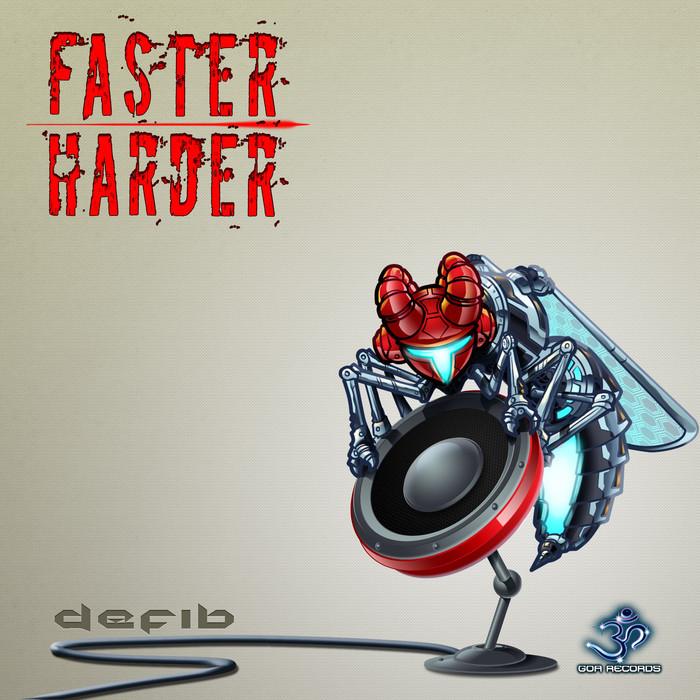 DEFIB - Faster Harder EP