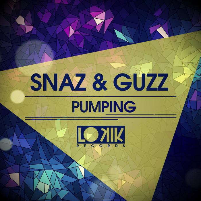SNAZ & GUZZ - Pumping