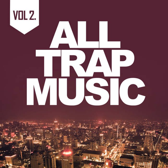 VARIOUS - All Trap Music 2
