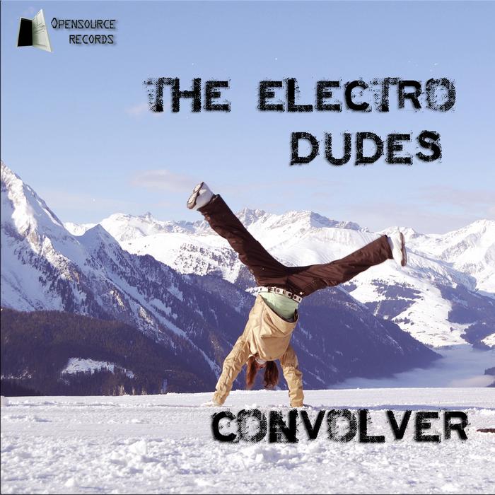 ELECTRO DUDES, The - Convolver