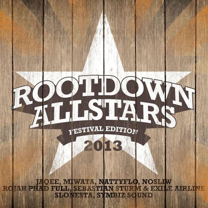 ROOTDOWN ALLSTARS - Festival Edition 2013