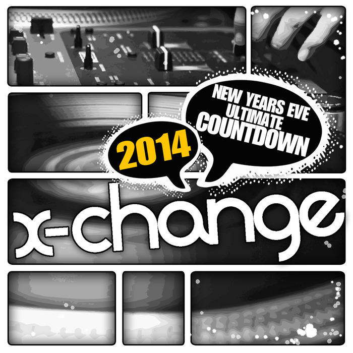 DJ X CHANGE - New Years Eve Ultimate Countdown 2014 - Scratch Weapons & Tools Series