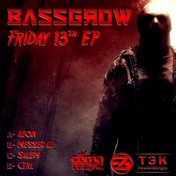 BASSGROW - Friday The 13th EP