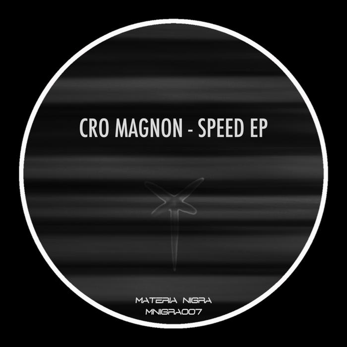 CRO MAGNON - Speed EP