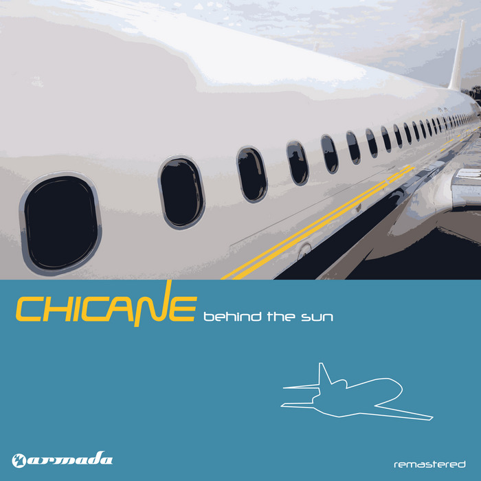 CHICANE - Behind The Sun (Remastered Deluxe Version)