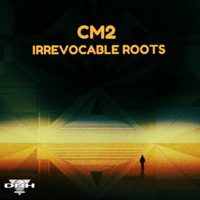 CM2 - Irrevocable Roots