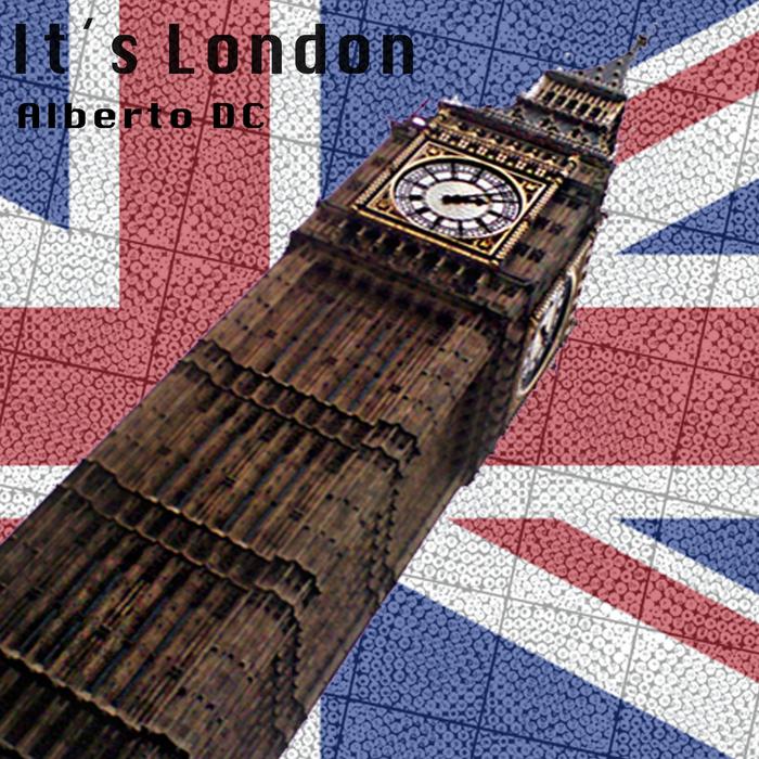 ALBERTO DC - It's London (remixes)