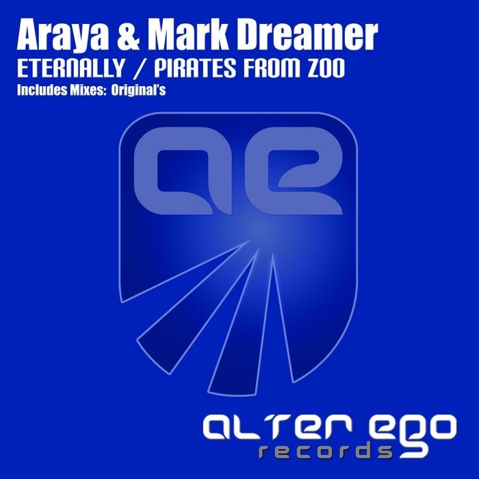 ARAYA/MARK DREAMER - Eternally/Pirates From Zoo