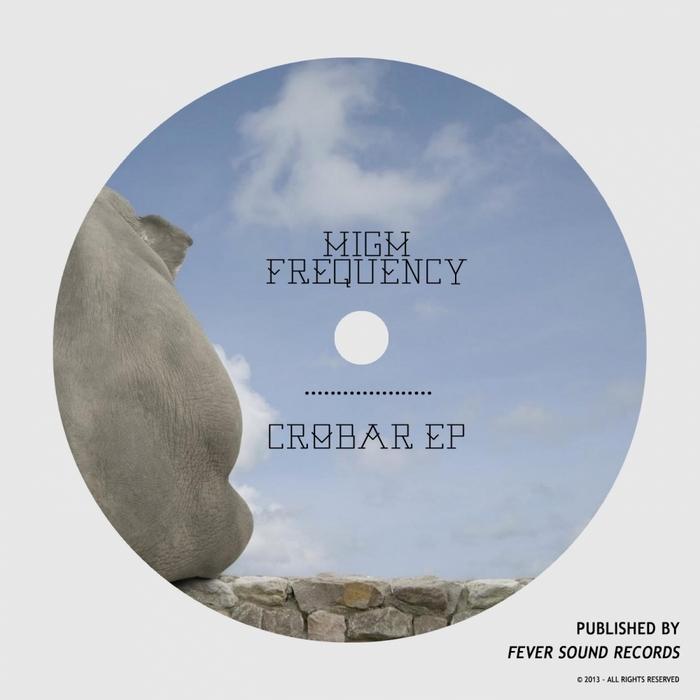HIGH FREQUENCY - Crobar EP
