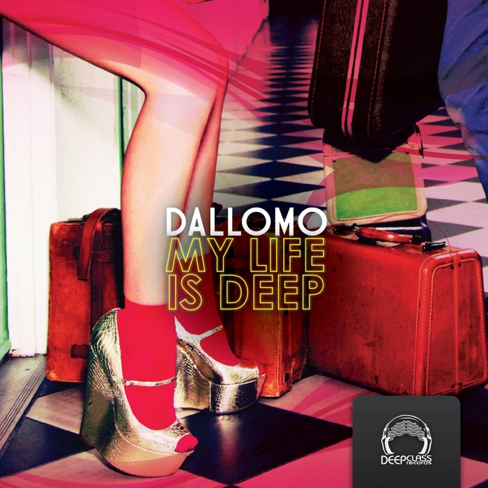 DALLOMO - My Life Is Deep
