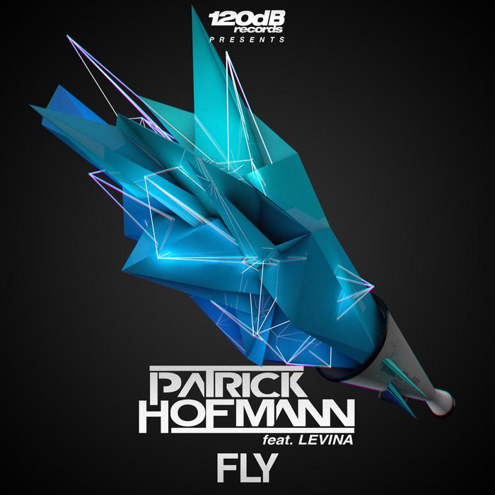 PATRICK HOFMANN feat LEVINA - Fly