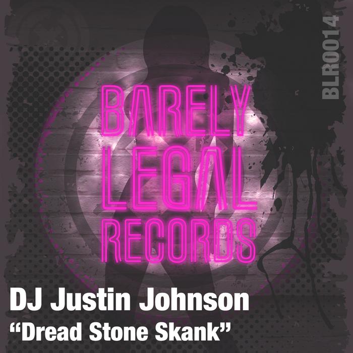 DJ JUSTIN JOHNSON - Dread Stone Skank