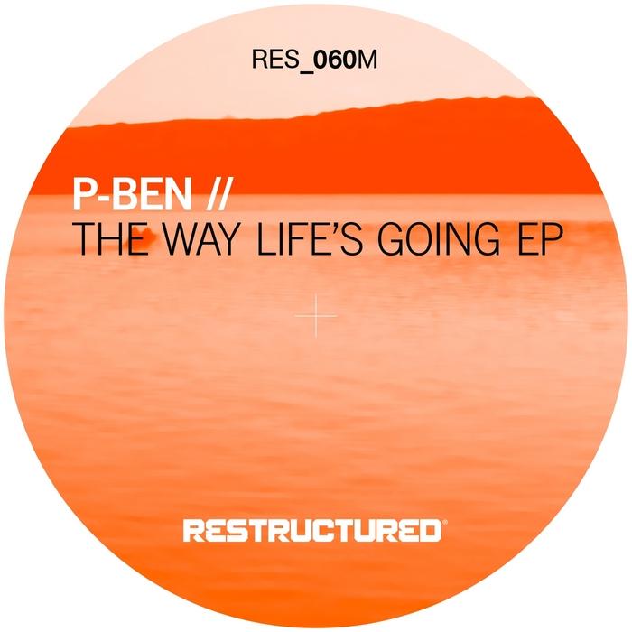P BEN - The Way Life Is Going