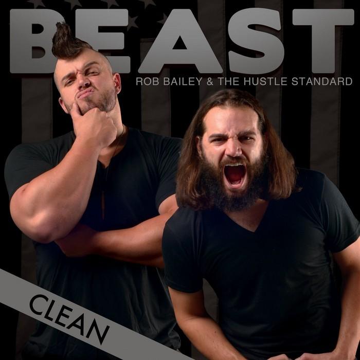 ROB BAILEY & THE HUSTLE STANDARD - Beast (clean)