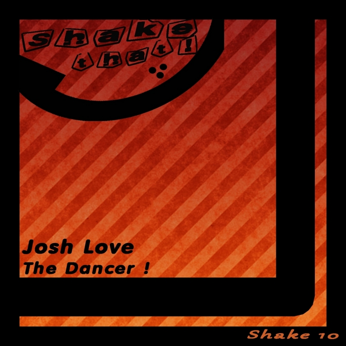 LOVE, Josh - The Dancer (remixes)