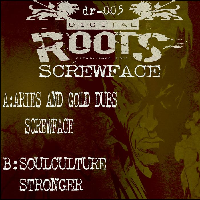 ARIES/GOLD DUBS/SOULCULTURE - Screwface
