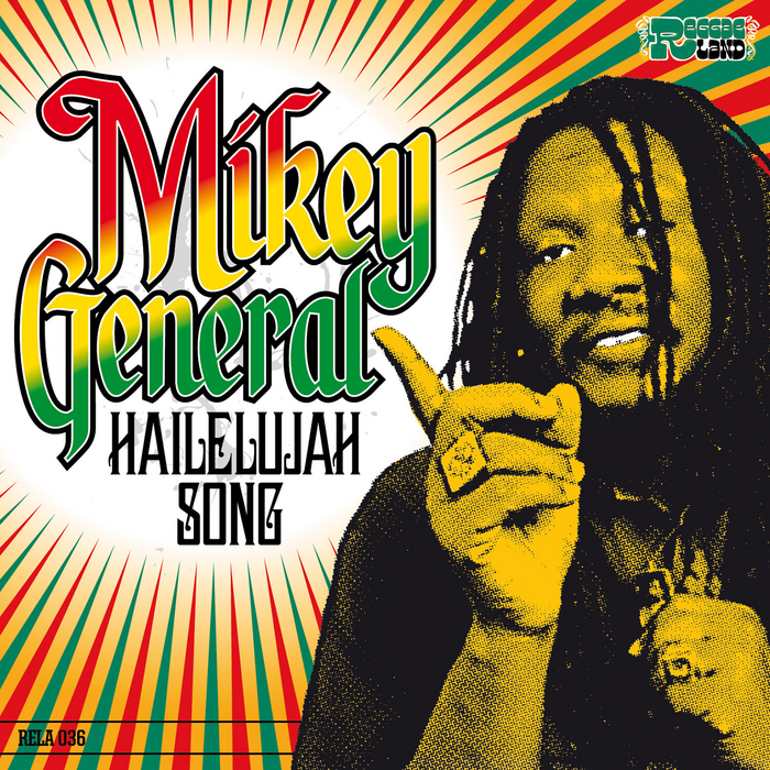 GENERAL, Mikey - Hailelujah Song