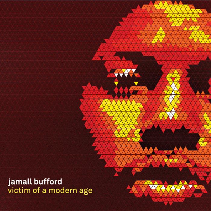 BUFFORD, Jamall - Victim Of A Modern Age