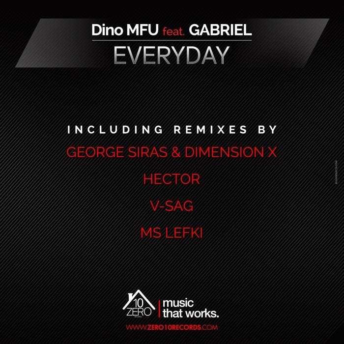 DINO MFU feat GABRIEL - Everyday (remixes)