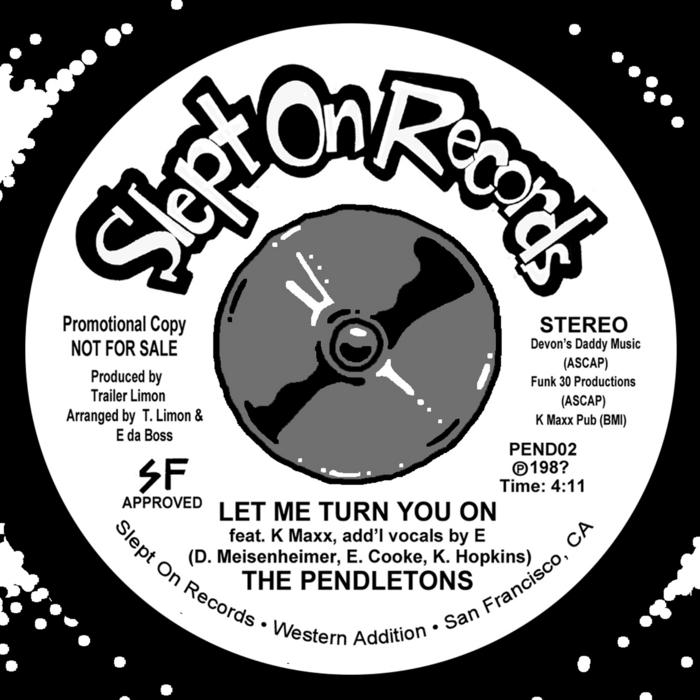 PENDLETONS - Let Me Turn You On