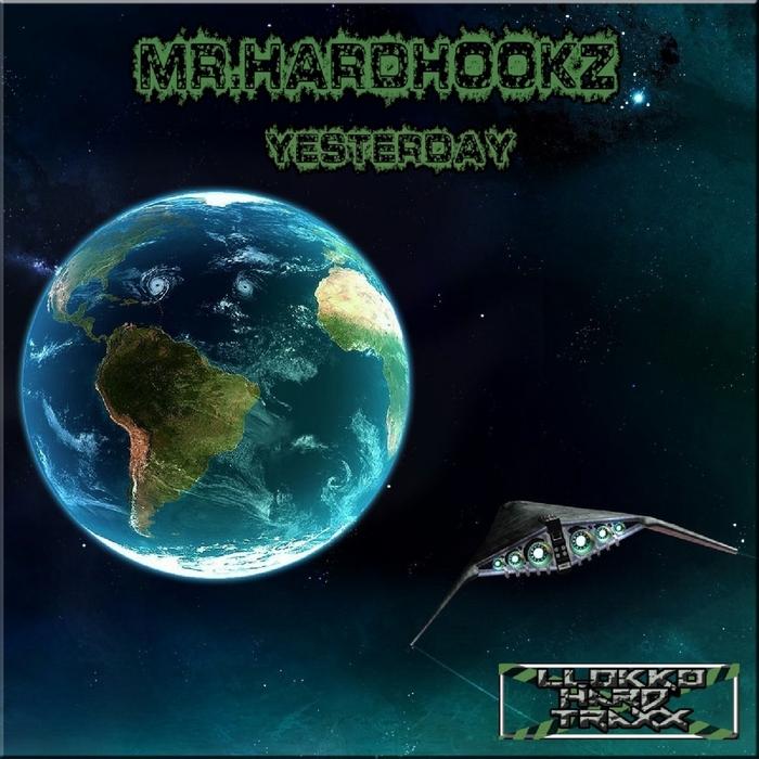 MRHARDHOOKZ - Yesterday