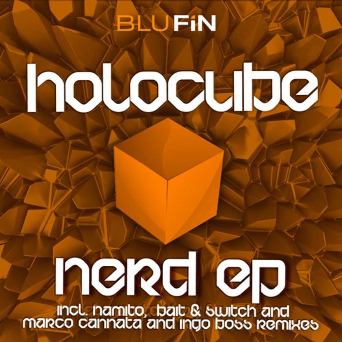 HOLOCUBE - Nerd EP