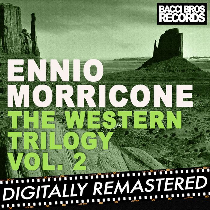MORRICONE, Ennio - The Western Trilogy Vol 2
