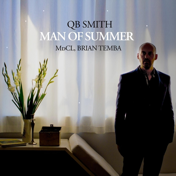 QB SMITH feat MDCL/BRIAN TEMBA - Man Of Summer (remixes)