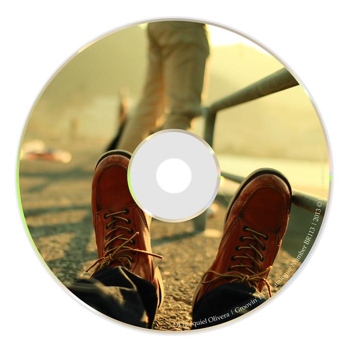 DJ EZEQUIEL OLIVERA - Groovin' EP