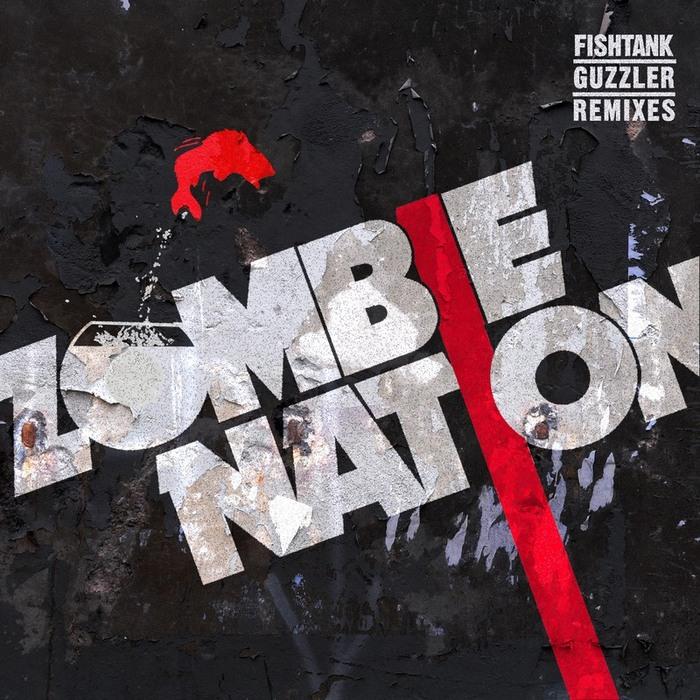 ZOMBIE NATION - Fishtank Guzzler Remixes EP