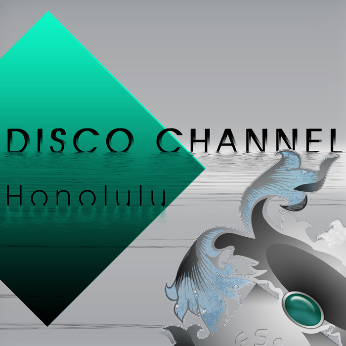 DISCO CHANNEL - Honolulu
