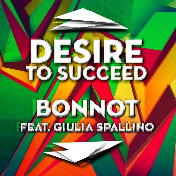 BONNOT feat GIULIA SPALLINO - Desire To Succeed