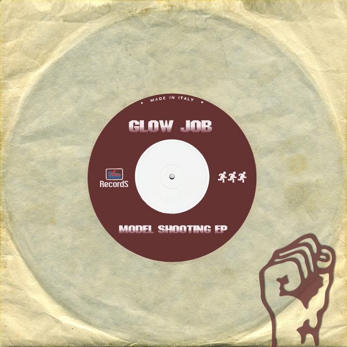 KHAY LINE/JACK MACHINE/ENEA DJ/OLIVER LE GRANT - Glow Job: Model Shooting EP