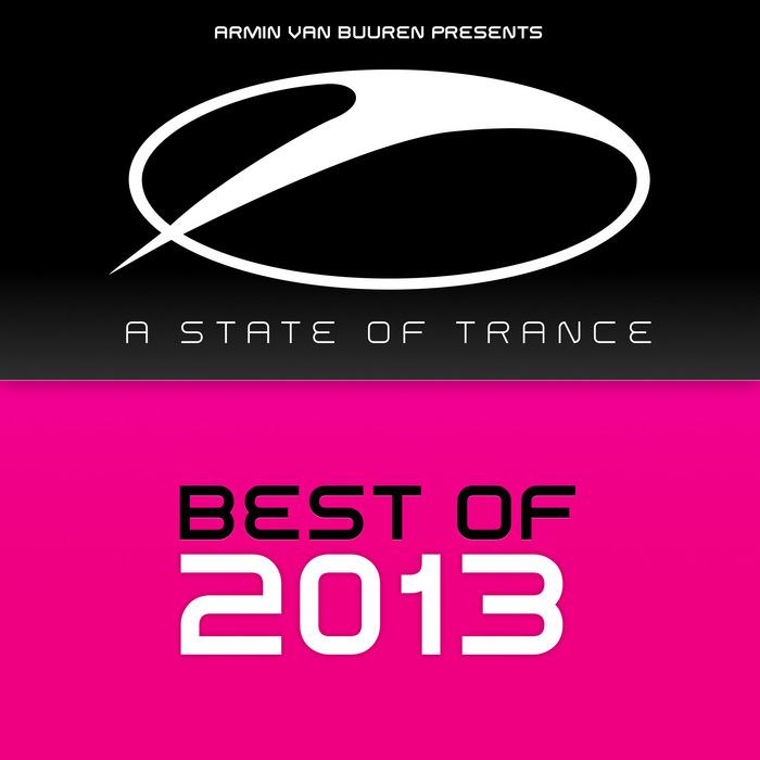 VARIOUS - Armin Van Buuren Presents A State Of Trance: Best Of 2013