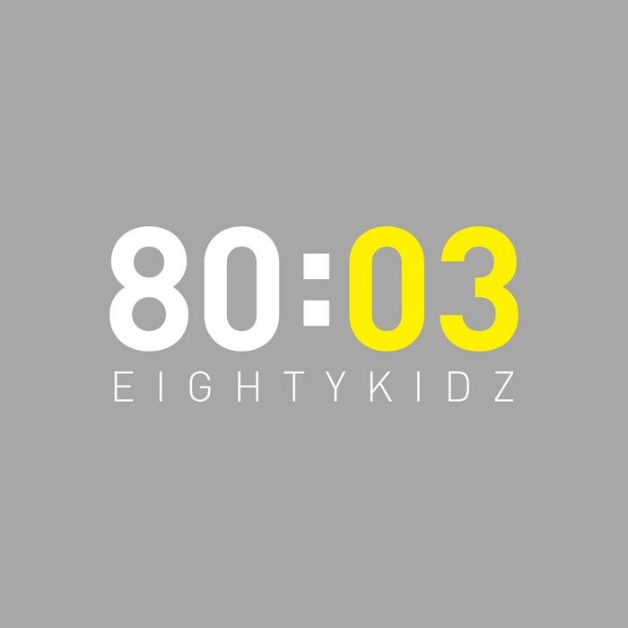 80KIDZ - 80:03