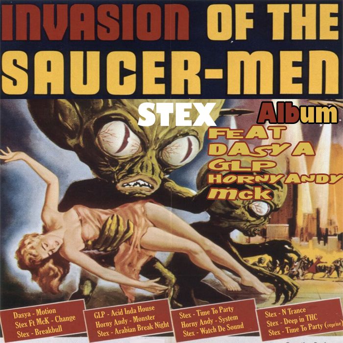 STEX - Invasion Of The Saucer Men
