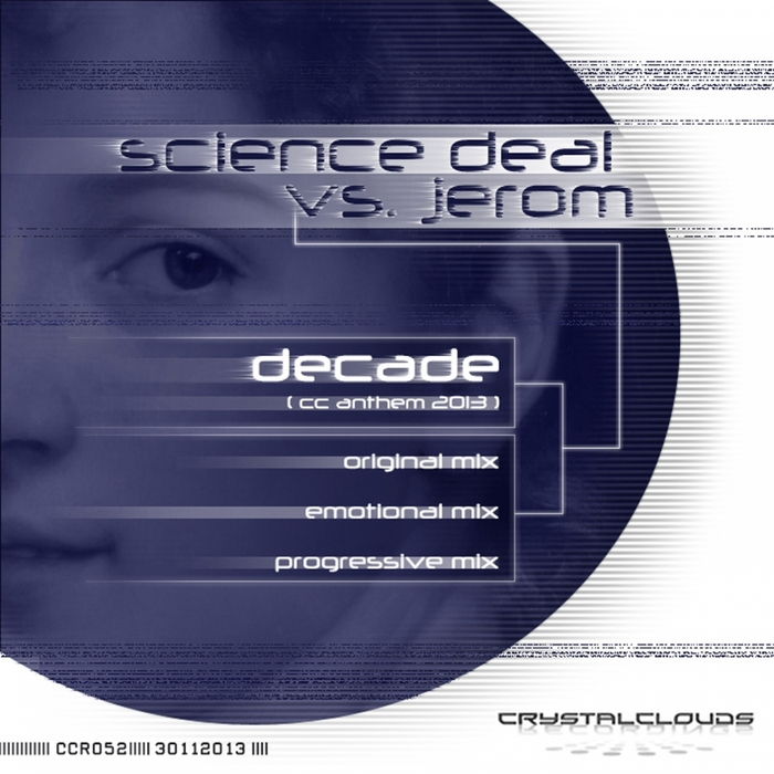 SCIENCE DEAL vs JEROM - Decade (CC Anthem 2013)