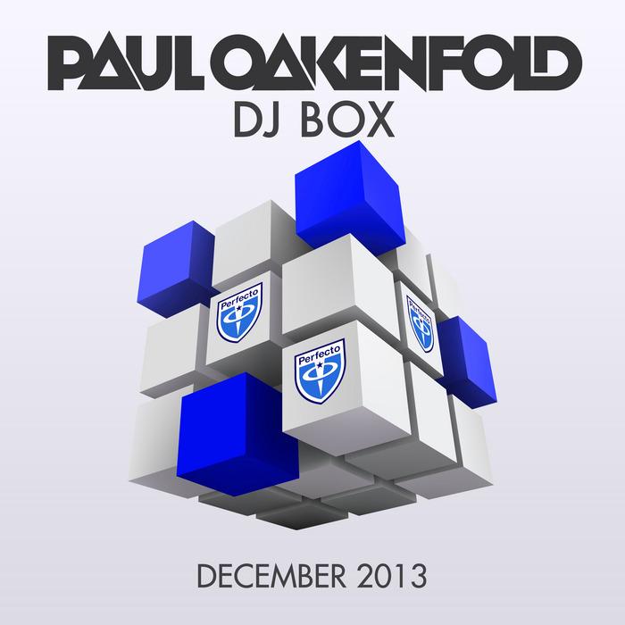 PAUL OAKENFOLD - DJ Box - December 2013