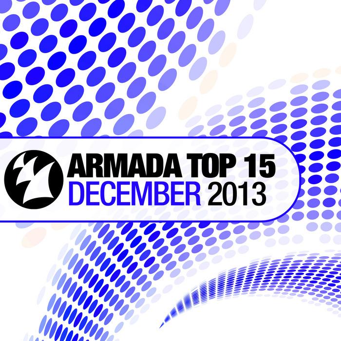 VARIOUS - Armada Top 15: December 2013
